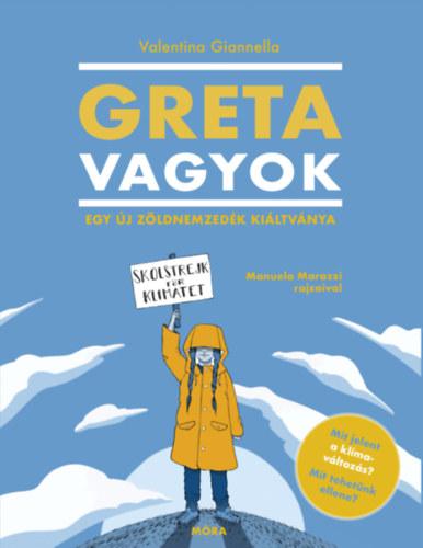 Valentina Giannella: Greta vagyok