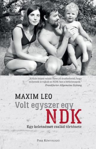 Maxim Leo: Volt egyszer egy NDK