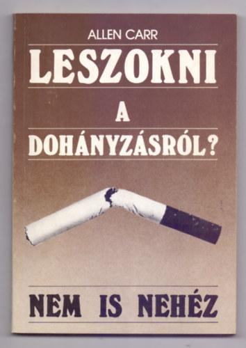 Leszokni a dohányzásról? - Így könnyű!