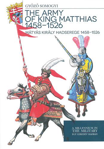 Mátyás király hadserege 1458-1526