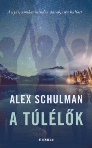 Alex Schulman: A túlélők