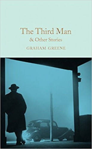 """graham greene the third man """"graham greene was in a class by himself  he will be read and remembered as the ultimate chronicler of twentieth-century man's consciousness and anxiety."""