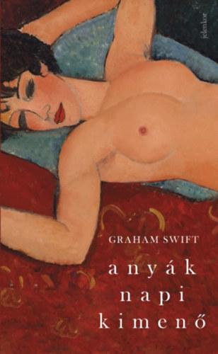 Graham Swift: Anyák napi kimenő