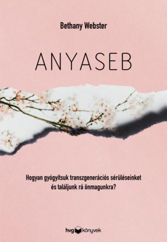 Bethany Webster: Anyaseb