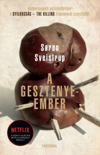 Soren Sveistrup: A gesztenyeember