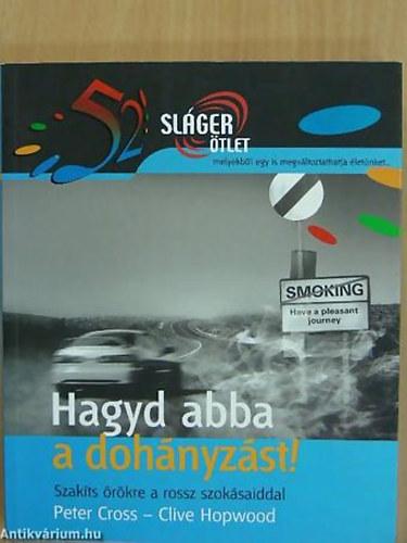 hagyd abba a dohányzást ka)