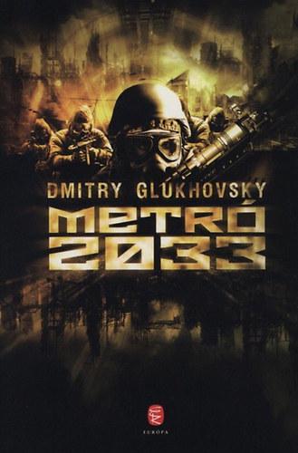 Dmitry Glukhovsky: Metró 2033