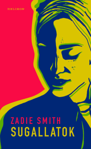 Zadie Smith: Sugallatok