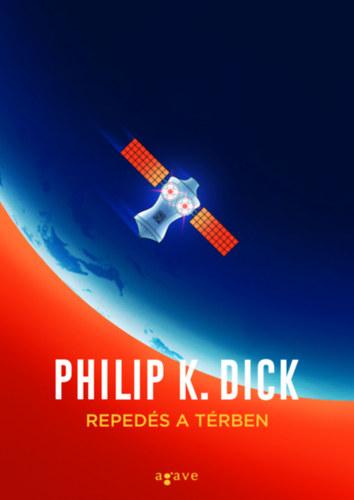Philip K. Dick: Repedés a térben