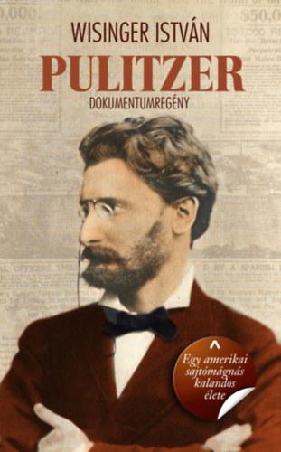 Wisinger István: Pulitzer