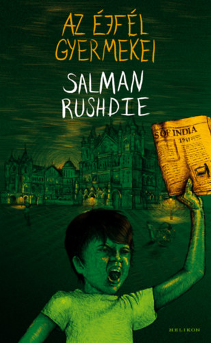 Salman Rushdie: Az éjfél gyermekei
