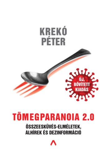 Krekó Péter: Tömegparanoia 2.0
