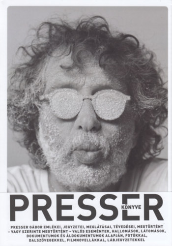 Presser Gábor: Presser könyve I.