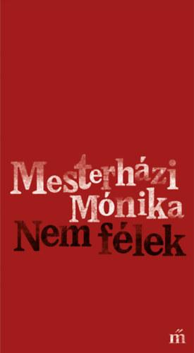 Mesterházi Mónika: Nem félek