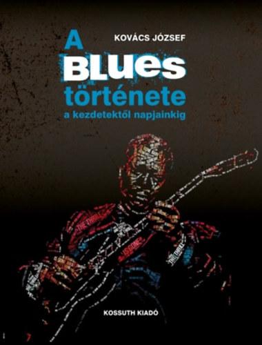 A Blues története...