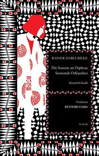 Rainer Maria Rilke: Szonettek Orfeuszhoz