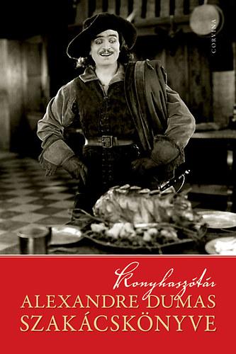 Konyhasz t r alexandre dumas szak csk nyve bookline for Alexandre dumas grand dictionnaire de cuisine 1873