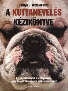 A kutyanevelés kézikönyve