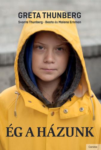 Greta Thunberg, Svante Thunberg, Beata Ernman, Malena Ernman: Ég a házunk