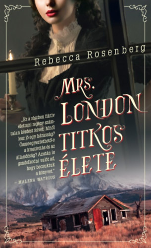 Rebecca Rosenberg: Mrs. London titkos élete