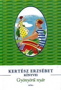 Kertész Erzsébet: Gyönyörű nyár