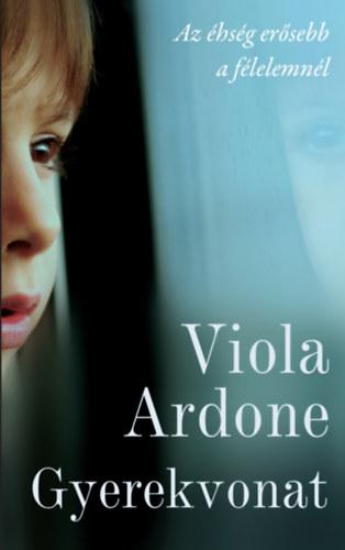 Viola Ardone: Gyerekvonat