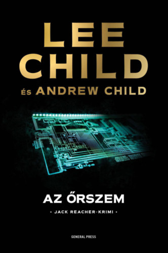 Lee Child, Andrew Child: Az őrszem