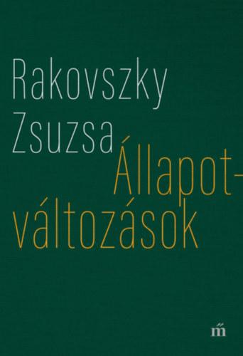 Rakovszky Zsuzsa: Állapotváltozások