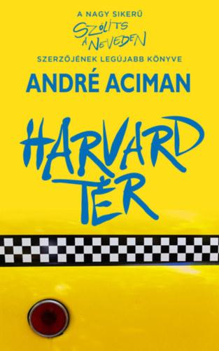 André Aciman: Harvard tér