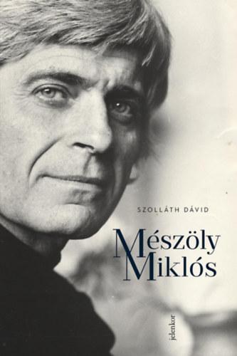 Szolláth Dávid: Mészöly Miklós