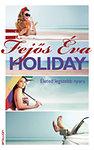Holiday - Életed legszebb nyara