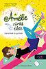 India Desjardins: Szerelmek és galibák - Amélie zűrös élete 2.