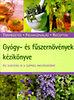 Monika Zilliken: Gyógy- és fűszernövények kézikönyve