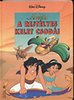 Egmont-Hungary Kft.: Aladdin: A rejtélyes kelet csodái (Walt Disney)