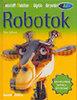 Clive Gifford: Robotok - Kölyök könyvtár