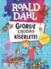 Roald Dahl: Georgie csodás kísérletei