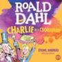 Roald Dahl; Stohl András: Charlie és a csokigyár - Hangoskönyv