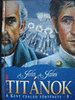 John Jakes: Titánok - A Kent család története 5.