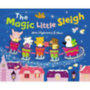 Anna Claybourne: The Magic Little Sleigh
