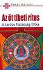 Peter Kelder: Az öt tibeti rítus