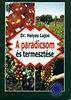 Dr. Helyes Lajos: A paradicsom és termesztése