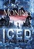 Karen Marie Moning: ICED - Megnyílik az ég - Dani O'Malley krónikák 1.