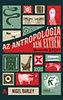Nigel Barley: Az antropológia nem extrém sport
