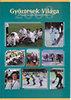 Győztesek Világa - A Magyar Speciális Olimpia évkönyve 2008