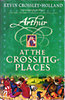 Kevin Crossley-Holland: Arthur - At the Crossing Places