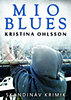 Kristina Ohlsson: Mio blues