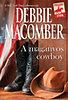 Debbie Macomber: A magányos cowboy