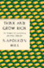 Hill, Napoleon: Think and Grow Rich: The Complete Original Edition Plus Bonus Material: (a GPS Guide to Life)
