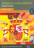 Kertész Judit: Spanyol nyelvkönyv kezdőknek - Munkafüzet