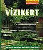 Peter Himmelhuber: Vízikert (Kertünk növényei)